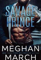 Savage Prince (Savage Trilogy, #1)