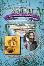John Smith: Explorer and Colonial Leader