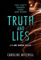Truth and Lies (DI Amy Winter, #1) Pdf Book