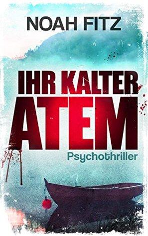Ihr kalter Atem (Karl Breuer #1)