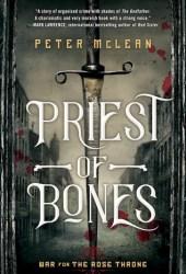 Priest of Bones (War for the Rose Throne #1) Pdf Book