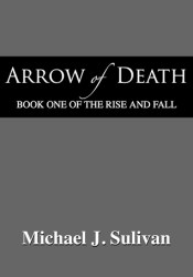 Arrow of Death (The Rise and Fall #1) Pdf Book