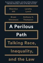 A Perilous Path: Talking Race, Inequality, and the Law Book