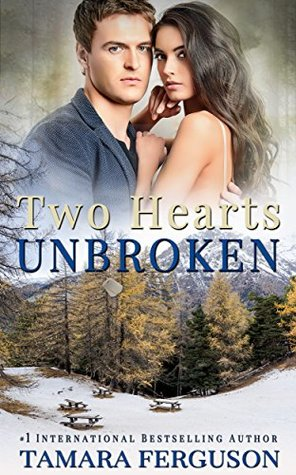Two Hearts Unbroken (Two Hearts Wounded Warrior Romance, #6)