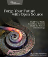 Forge Your Future with Open Source by VM (Vicky) Brasseur