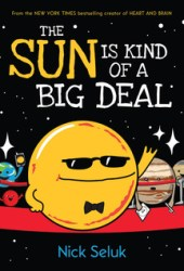 The Sun Is Kind of a Big Deal Pdf Book