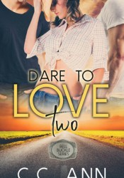 Dare to Love Two (Bell Buckle #1) Pdf Book