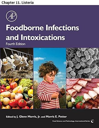 Foodborne Infections and Intoxications: Chapter 11. Listeria (Food Science and Technology)