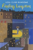 """Finding Langston,"" written by Lesa Cline-Ransome"