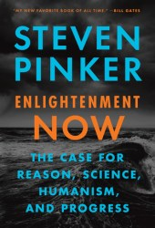 Enlightenment Now: The Case for Reason, Science, Humanism, and Progress Book Pdf