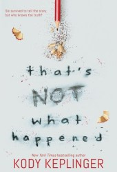 That's Not What Happened Pdf Book