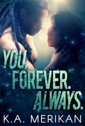 You. Forever. Always. (The Underdogs, #3) Pdf Book