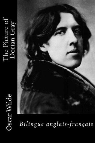 The Picture of Dorian Gray: Bilingue anglais-français