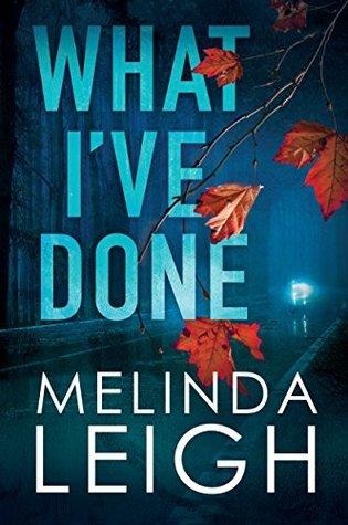 What I've Done (Morgan Dane #4) Book Pdf ePub