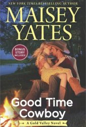 Good Time Cowboy (Gold Valley, #3) Pdf Book
