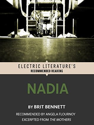 Nadia: Excerpted from The Mothers