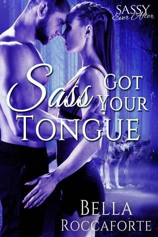 Sassy Ever After: Sass Got Your Tongue