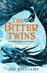 The Bitter Twins (The Winnowing Flame Trilogy #2)