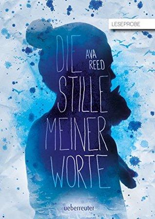 Die Stille meiner Worte - Leseprobe