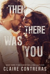 Then There Was You (Second Chances Duet, #1) Book Pdf