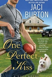 One Perfect Kiss (Hope, #8) Pdf Book