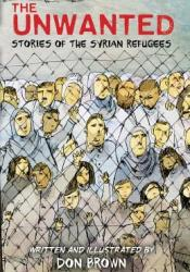 The Unwanted: Stories of the Syrian Refugees Pdf Book