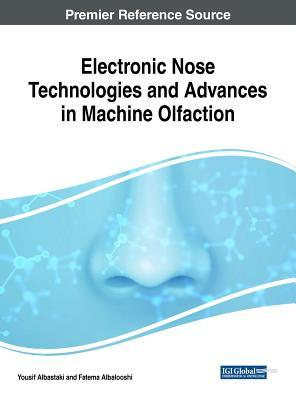 Handbook of Research on Electronic Noses and Odor Sensing Technology