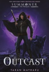 The Outcast (Summoner, #4) Book