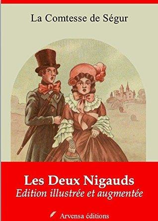 Les Deux Nigauds - Nouvelle édition illustrée et augmentée