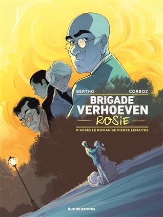 Rosie (Brigade Verhœven, #1)