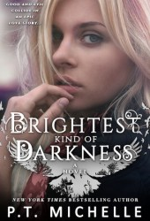 Brightest Kind of Darkness (Brightest Kind of Darkness, #1) Pdf Book
