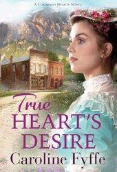 True Heart's Desire (Colorado Hearts, #2) Book Pdf