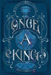 Once a King (A Clash of Kingdoms, #3) Pdf Book