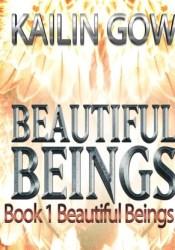 Beautiful Beings (Beautiful Beings, #1) Pdf Book