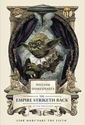William Shakespeare's The Empire Striketh Back (William Shakespeare's Star Wars, #5) Book Pdf