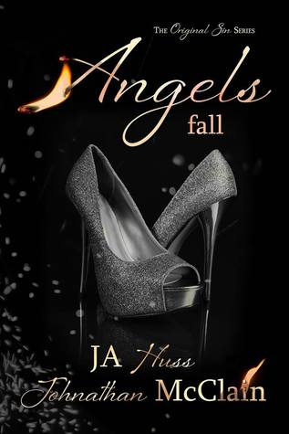 BOOK BLITZ:  ANGELS FALL by J.A. Huss and Johnathan McClain