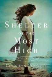 Shelter of the Most High (Cities of Refuge, #2) Pdf Book