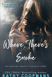 Where There's Smoke (Sweet Sin, #2)
