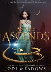 As She Ascends (Fallen Isles, #2) Book by Jodi Meadows