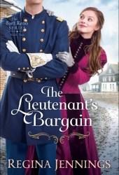 The Lieutenant's Bargain (Fort Reno, #2) Pdf Book