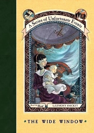 The Wide Window (A Series of Unfortunate Events, #3)