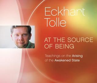 At the Source of Being: Teachings on the Arising of the Awakened State