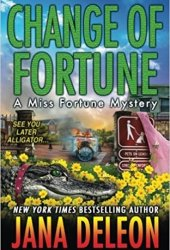 Change of Fortune (Miss Fortune Mystery, #11) Book Pdf