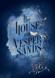 The House on Vesper Sands Pdf Book