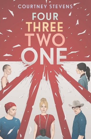 Four Three Two One by Courtney C. Stevens Book Cover