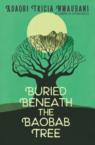 Buried Beneath the Baobab Tree by Adaobi Tricia Nwaubani Book Cover