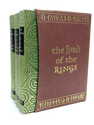 The Lord of the Rings trilogy: The Fellowship of the Ring, The Two Towers, The Return of the King