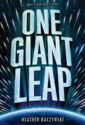 One Giant Leap (Dare Mighty Things, #2) Pdf Book