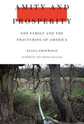 Amity and Prosperity: One Family and the Fracturing of America Book