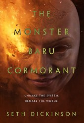 The Monster Baru Cormorant (The Masquerade, #2) Pdf Book